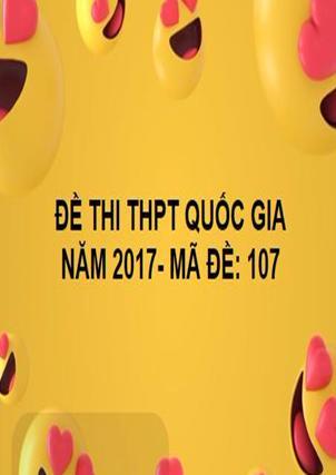 ĐỀ THI THPT QUỐC GIA- TOÁN- MÃ ĐỀ: 107- NĂM 2017